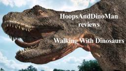 Walking With Dinosaurs mini-series review