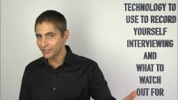 106 Technology to Use to Record Yourself Interviewing and What to Watch Out For