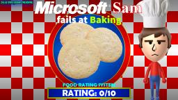 Microsoft Sam fails at Baking