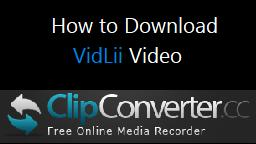 Tutorial - How to Download VidLii Video (Read Description)