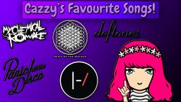Cazzys Favourite Songs