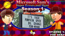 Microsoft Sams Super Errors & Signs (S1E7): The Dart