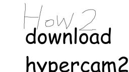 how to download hypercam 2