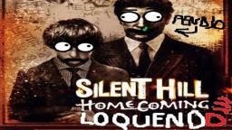 Silent Hill homecoming Loquendo parte 5