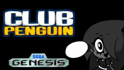 Club Penguin: The Party Starts Now (Sega Genesis Remix)