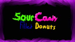 Sour Candy Filled Donuts Episode 6