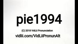 How To Pronounce pie1994