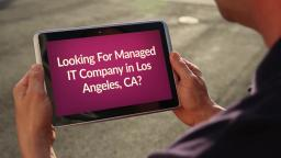Be Structured Managed IT Services in Los Angeles, CA