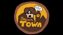 [Brown Town FC] Life is Life