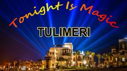 Tonight Is Magic by Tulimeri - teaser