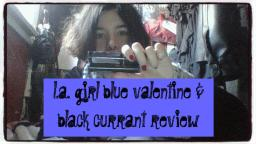 L.A. Girl Blue Valentine & Black Currant Review