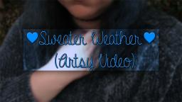 Sweater Weather! ❄️ (Artsy Video)