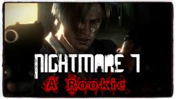 Nightmare 7: A Rookie