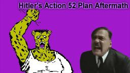 Downfall parody - Hitlers Action 52 Plan Aftermath