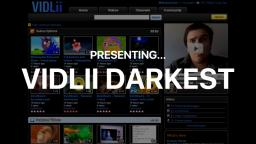 VidLii Darkest Release Trailer