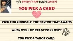 #YOU PICK A CARD WHEN WILL I BE READY FOR LOVE