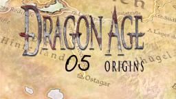 Abschied vom Clan #05- Lets Play Dragon Age: Origins
