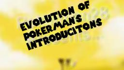 Evolution of pokermans intros