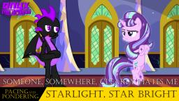 Pacing and Pondering: Starlight, Star Bright