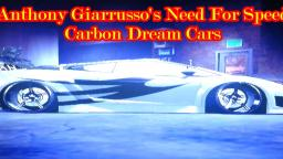 Anthony Giarrussos Need For Speed Carbon Dream Cars