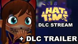 A Hat in Time DLC Livestream 10.05.2019 | DLC Trailer