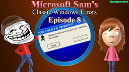 Microsoft Sams Classic Windows Errors (Episode 8)