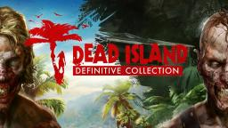 Who Do You Voodoo - Dead Island Definitive Edition - SiIvaGunner [VIDLII]