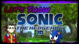 Lets Show | Sonic The Hedgehog 2006 2D | Aiger Ultimate