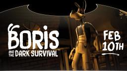 BORIS AND THE DARK SURVIVAL - Official Reveal Trailer