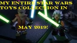 My Entire Star Wars Toy Collection In May 2019 (Old Star Wars Toys)
