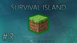 Survival Island: #3 - Dont Put It Down On Me (Minecraft Series)