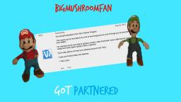 BigMushroomFan Got Partnered
