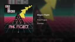 Pink Project - Magic Flight