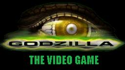 GODZILLA The Video Game!