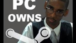 PC Gaming & Steam - Put other Platforms to SHAME with GAMES, RESPECT, & DEALS!!!