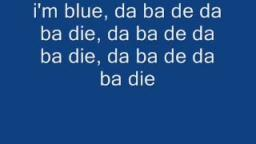 Eiffel 65 - Im Blue (Lyrics)