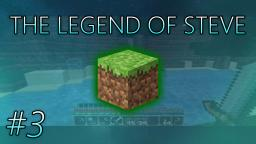 The Legend of Steve: #3 - The Quest for Food (Minecraft Series)