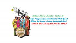 THE BEATLES _  SGT PEPPERS LONELY HEARTS CLUB BAND  VIDEOCLIPE RARO ÁUDIO TAKE 9