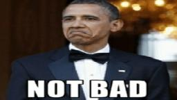 Obama has something to tell you. (REUPLOAD)