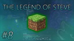 The Legend of Steve: #8 - Into The Nether (Minecraft Series)