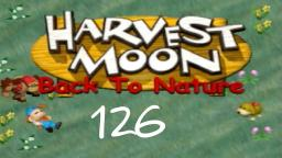 Let´s Play Harvest Moon Back To Nature ★ 126 ★ Das zweite Mal