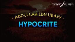 Abdullah Ibn Ubay | One Of The Biggest Enemies Of Islam