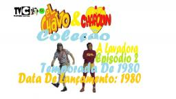 CHAVES & CHAPOLIN _ A LAVADORA