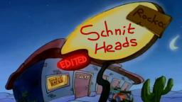 Rocko Edited- Schnit Heads