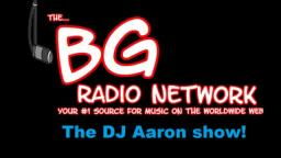 DJAaronRadio Live - 8-1-18 The DJAaron Show BG Radio Part 3