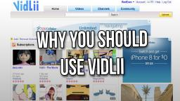 3 Reasons Why You Should Use Vidlii