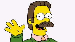 NED FLANDERS FAMILY FRIENDLY... OH FUCK IT WHO CARES HE IS GAY