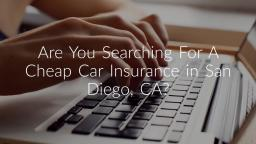 Cheap Car Insurance in San Diego CA
