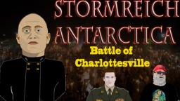 Stormreich Antarctica - Episode 3 - Battle of Charlottesville