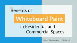 Use of Commercial Whiteboard Paint in Residential and Commercial Spaces